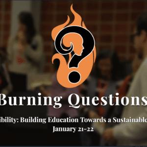 Burning Questions 2021