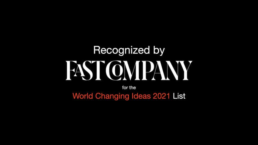 Fast Company includes MyMachine DreamsDrop in the highly esteemed World Changing Ideas 2021 List